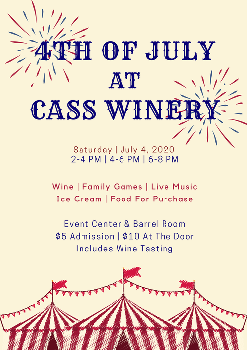 4th Of July at CASS Winery